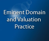 Eminent Domain and Valuation Practice